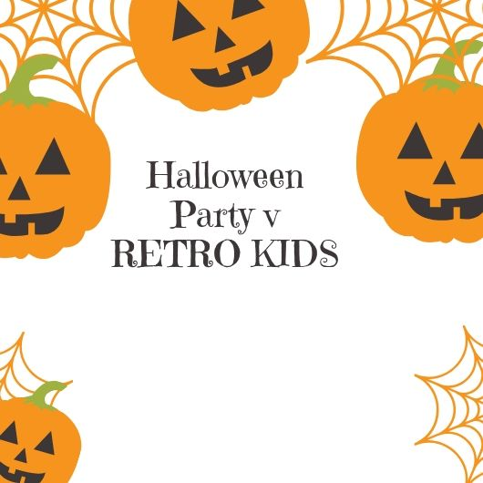Halloween Party v RETRO KIDS(1)